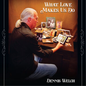 What Love Makes Us Do CD Cover